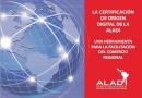 LA CERTIFICACIÓN DE ORIGEN DIGITAL DE LA ALADI