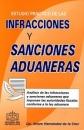 ESTUDIO PRACTICO DE LAS INFRACCIONES Y SANCIONES ADUANERAS