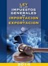 LEY DE LOS IMPUESTOS GENERALES DE IMPORTACION Y EXPORTACION