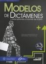 MODELOS DE DICTÁMENES Y OTRAS OPINIONES E INFORMES DE AUDITOR. GUÍA PARA LA PREPARACIÓN DE DICTÁMENES Y OTROS INFORMES