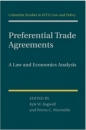 PREFERENTIAL TRADE AGREEMENTS A LAW AND ECONOMICS ANALYSIS