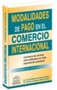 MODALIDADES DE PAGO EN EL COMERCIO INTERNACIONAL