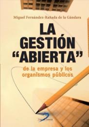 LA GESTIÓN ABIERTA DE LA EMPRESA Y DE LOS ORGANISMOS PÚBLICOS