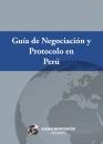 Guía de Negociación y Protocolo en Perú