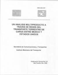 UN ANÁLISIS MULTIPRODUCTO A TRAVÉS DE REDES DEL TRANSPORTE TERRESTRE DE CARGA ENTRE MÉXICO Y ESTADOS UNIDOS