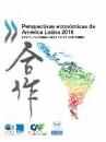 PERSPECTIVAS ECONÓMICAS DE AMÉRICA LATINA 2016: HACIA UNA NUEVA ASOCIACIÓN CON CHINA