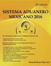 SISTEMA ADUANERO MEXICANO 2016