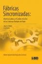 FÁBRICAS SINCRONIZADAS: AMÉRICA LATINA Y EL CARIBE EN LA ERA DE LAS CADENAS GLOBALES