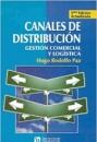 CANALES DE DISTRIBUCIÓN. GESTIÓN COMERCIAL Y LOGÍSTICA.