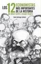 LOS 12 ECONOMISTAS MÁS IMPORTANTES DE LA HISTORIA