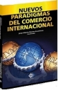 NUEVOS PARADIGMAS DEL COMERCIO INTERNACIONAL