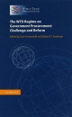 THE WTO REGIME ON GOVERNMENT PROCUREMENT: CHALLENGE AND REFORM