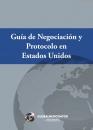 Guía de Negociación y Protocolo en Estados Unidos