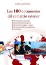 LOS 100 DOCUMENTOS DEL COMERCIO EXTERIOR DE EUROPA