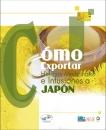 COMO EXPORTAR HIERBAS MEDICINALES E INFUSIONES A JAPÓN