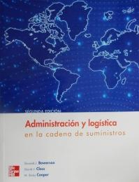 ADMINISTRACIÓN Y LOGÍSTICA EN LA CADENA DE SUMINISTROS.