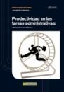 PRODUCTIVIDAD EN TAREAS ADMINISTRATIVAS: LA OFICINA EFICIENTE