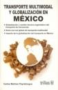 TRANSPORTE MULTIMODAL Y GLOBALIZACIÓN EN MÉXICO