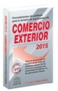 PROCEDIMIENTOS DE AUDITORIA PARA LA REVISION DE OPERACIONES DE COMERCIO EXTERIOR 2015