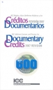 CRÉDITOS DOCUMENTARIOS REVISIÓN 2007
