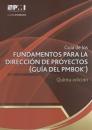 FUNDAMENTOS PARA LA DIRECCIÓN DE PROYECTOS (Guía del PMBOK®)