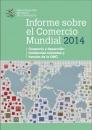 INFORME SOBRE EL COMERCIO MUNDIAL 2014