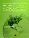 SISTEMA ADUANERO MEXICANO 2017