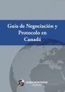 Guía de Negociación y Protocolo en Canadá