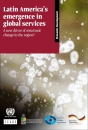 LATIN AMERICA´S EMERGENCE IN GLOBAL SERVICES