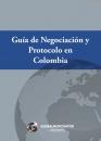 Guía de Negociación y Protocolo en Colombia
